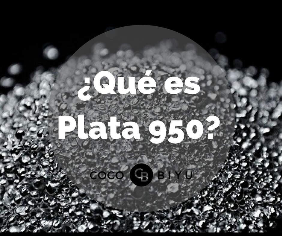 ¿Qué es plata 950?