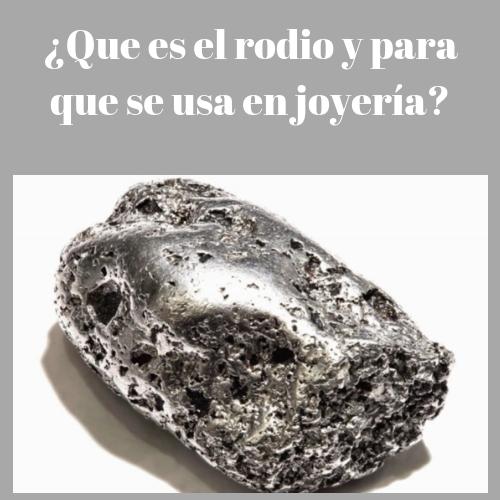 ¿Ques es el rodio en joyeria? piedra rodio